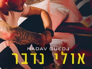 Nadav Guedj wants to talk with new single release!