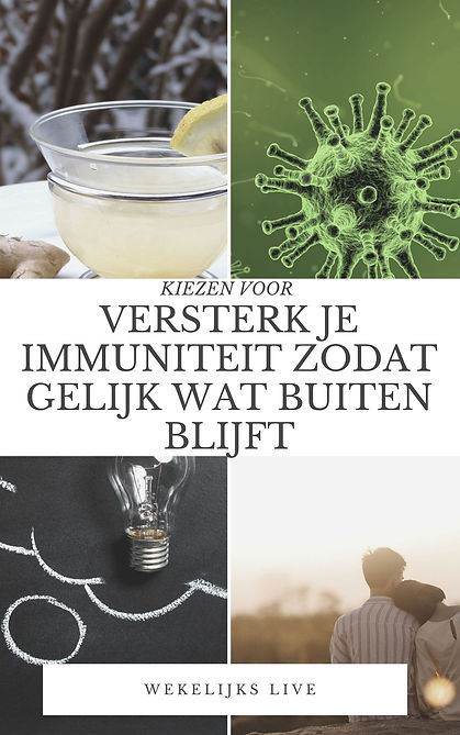 versterk je immuniteit zodat gelijk wat