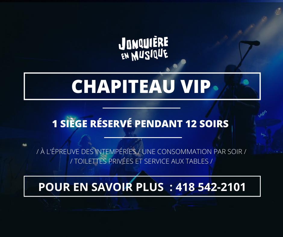 Chapiteau VIP - Jonquière en Musique