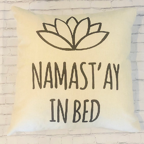 Namastay in Bed Pillow Cover