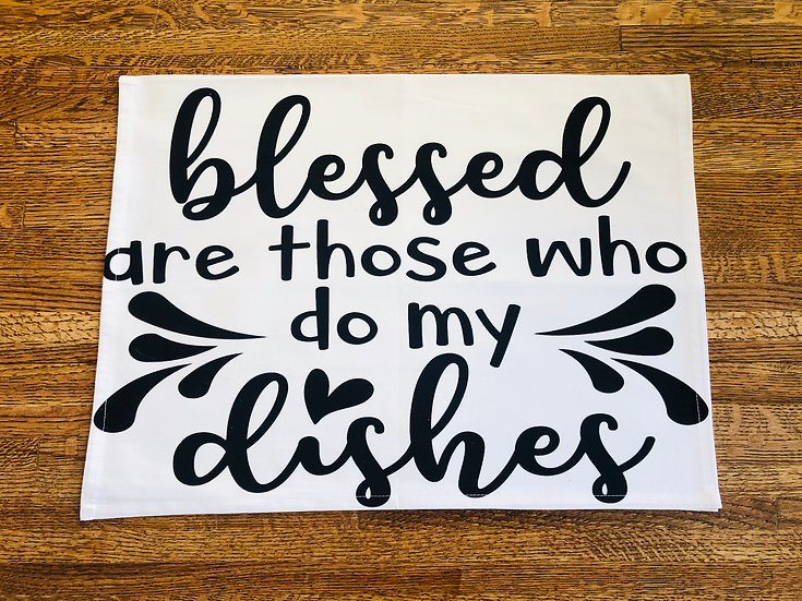 Blessed are Those Dish Towel
