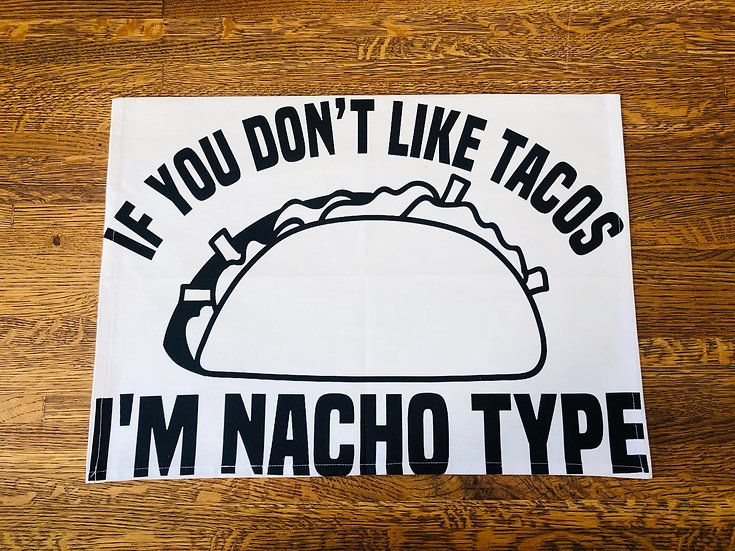 Nacho Type Dish Towel