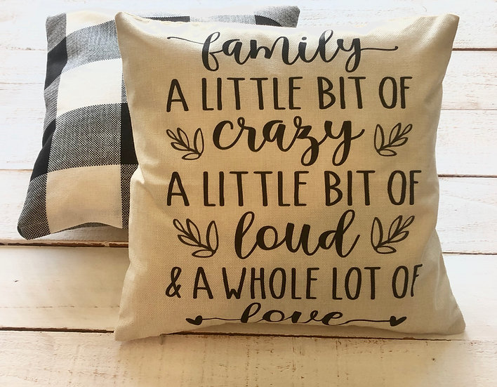 Family a Little Crazy Pillow Cover