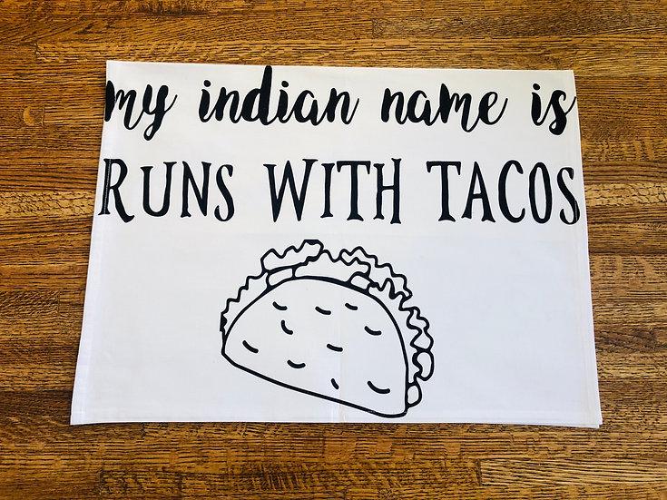Indian Taco Name Dish Towel