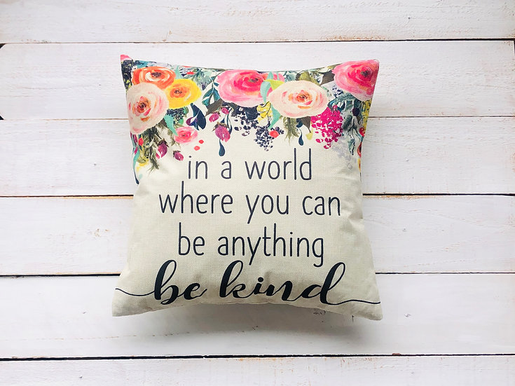 Be Kind Pillow Cover