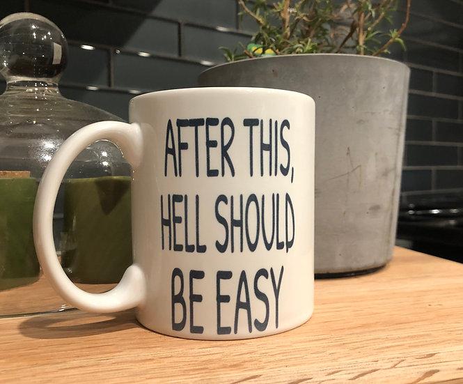 After This...Mug
