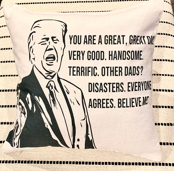 Fathers Day Trump Pillow Cover