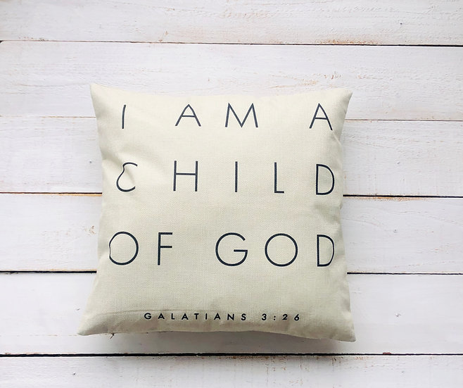 I AM a Child of God Pillow Cover
