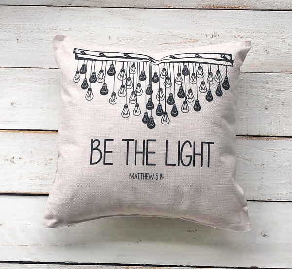 Be The Light Pillow Cover
