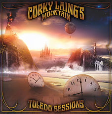 Corky Laing's Mountain Toledo Sessions A