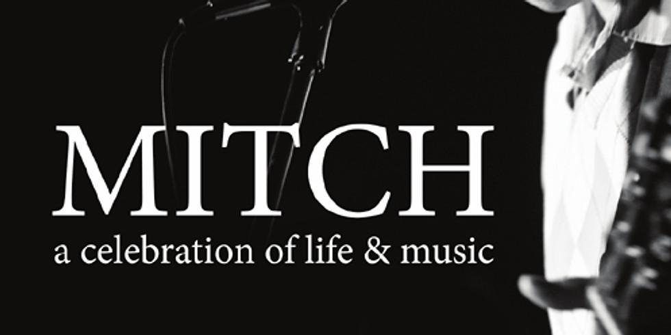 Mitch: A Celebration of Life