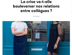 La crise va-t-elle boulverser nos relations entre collègues ?