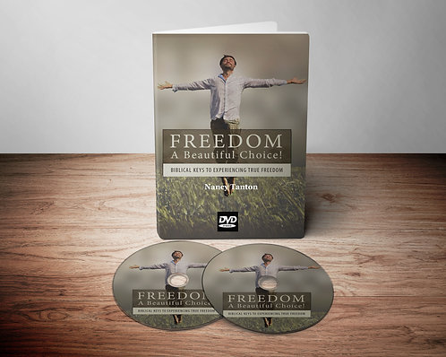 Freedom - A Beautiful Choice: Biblical Keys to Experiencing True Freedom