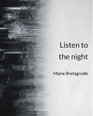 Marie_Bretagnolle_Listen_to_the_night_Co