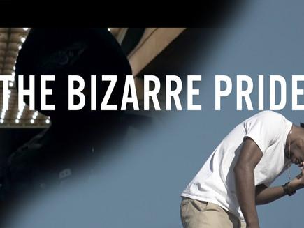 the Bizarre PRIDE