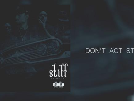 Don't Act Stiff
