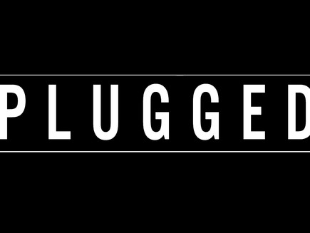 We are PLUGGED