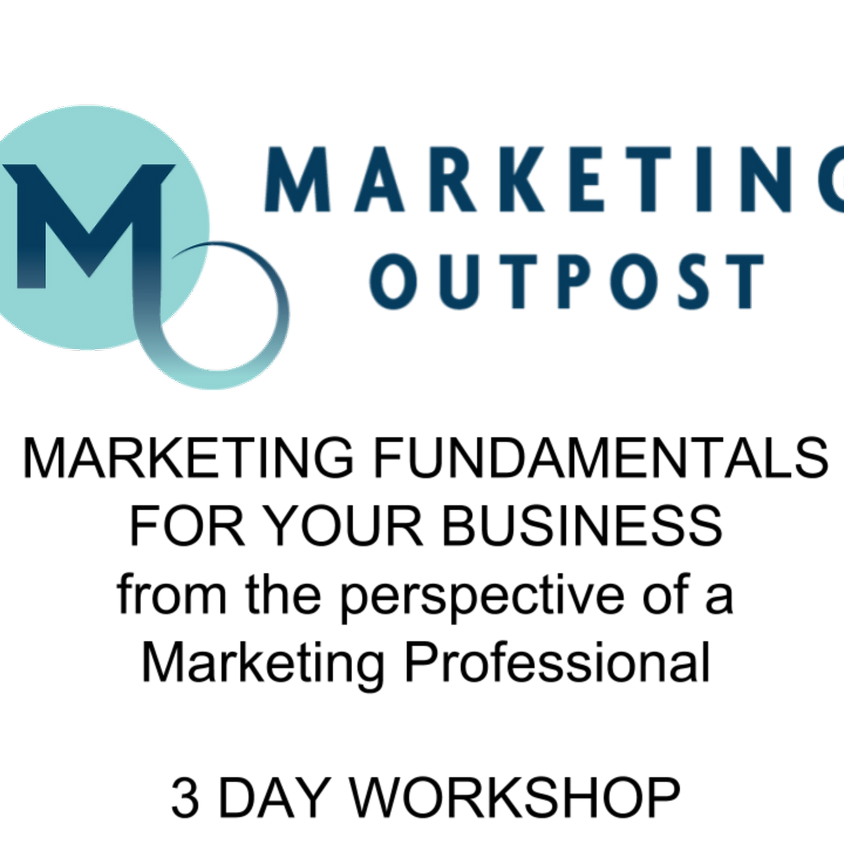 Marketing Fundamentals for your Business 3 Day Workshop