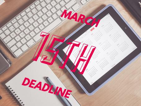 Reminder: March 15 Deadline