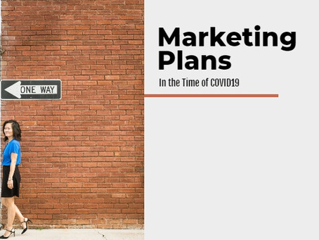 Marketing Plans in the Time of COVID19
