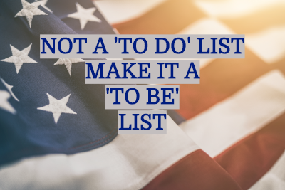 BUSINESS 'TO BE' LIST vs. A 'TO DO' LIST