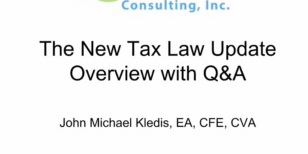 The New Tax Law Update: Overview with Q&A