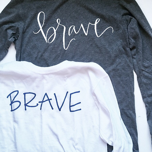 Brave Long Sleeve Adult