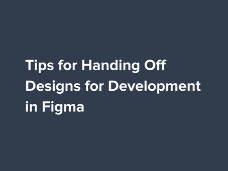 Tips for Handing Off Designs for Development in Figma