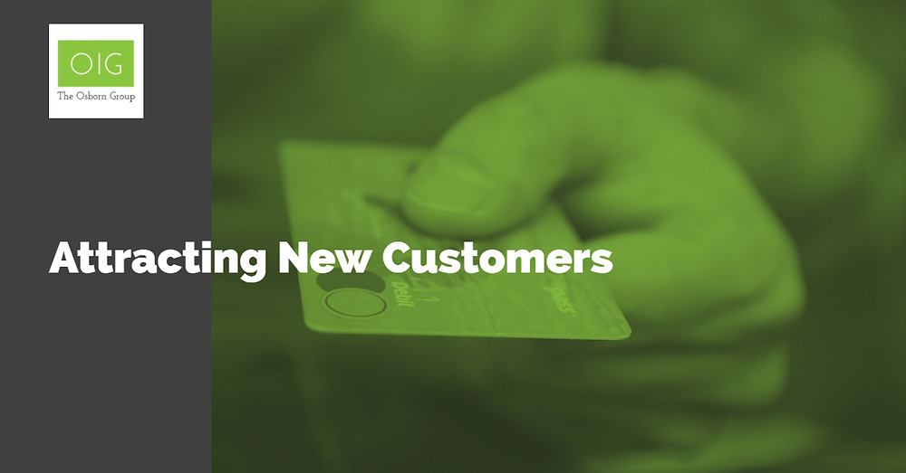 How to attract new customers