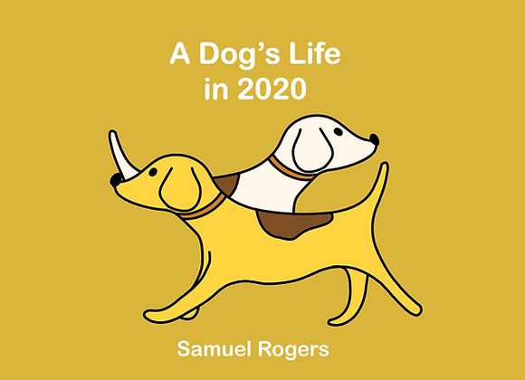 A Dog's Life In 2020