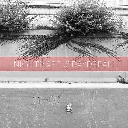 Nightmare-Daydream.JPG
