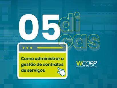 05 Dicas de como administrar a gestão de contratos de serviços