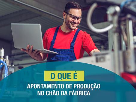 O que é o apontamento da produção no chão de fábrica?