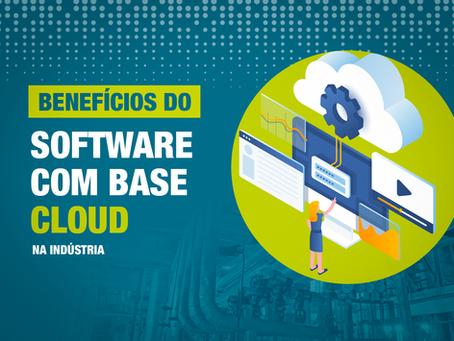 Benefícios do software com base cloud na indústria.