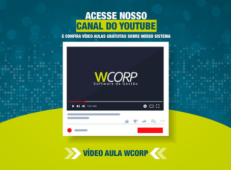 VÍDEO AULA WCORP SOFTWARE