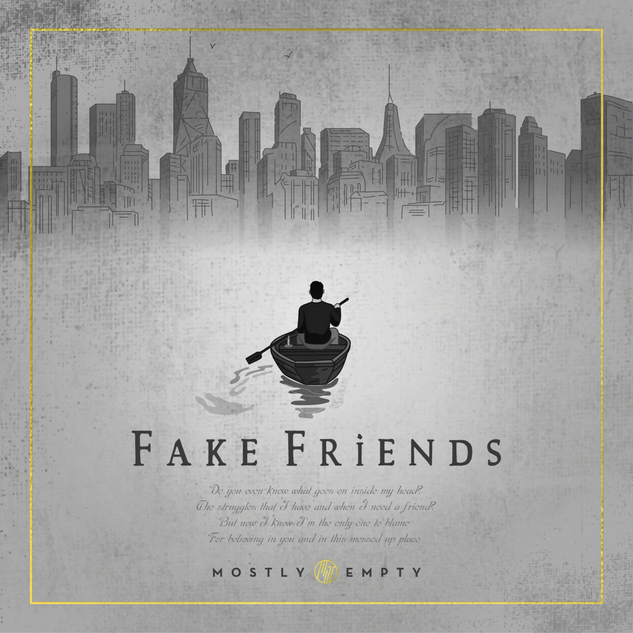 Mostly Empty - Fake Friends
