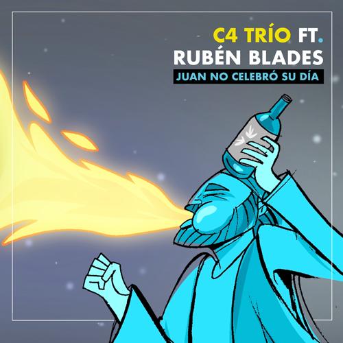 C4 Trio y Ruben Blades - Juan No Celebro Su Dia