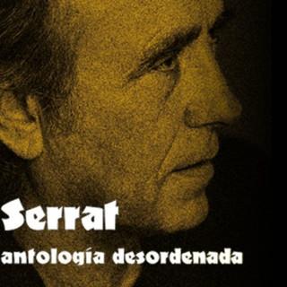 Joan Manuel Serrat - Antologia Desordenada