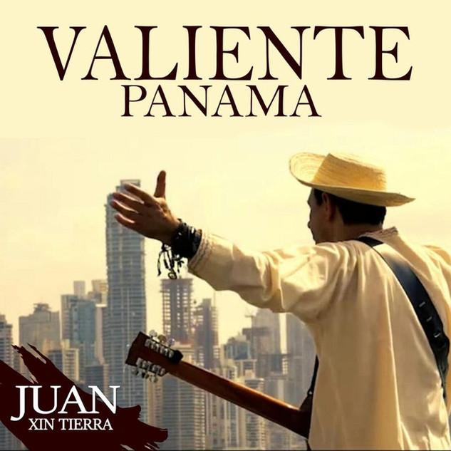 Juan Xin Tierra - Valiente Panama