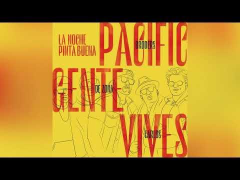 Pacific Broders Carlos Vives Gente de Zona - La Noche Pinta Buena