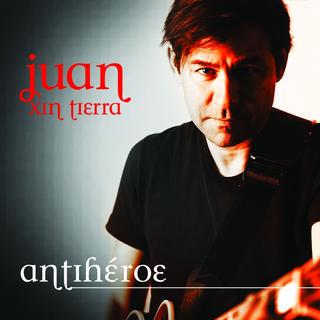 Juan Xin Tierra - Antiheroe