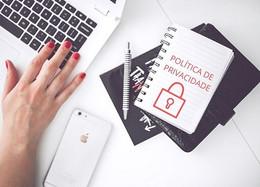 Por que é importante ter uma Política de Privacidade?