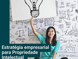 Estratégia empresarial para Propriedade Intelectual