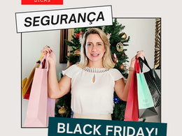 Dicas de Segurança para compras no Black Friday