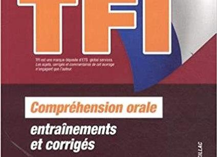 TFI Test de Français International : Préparation complète au test