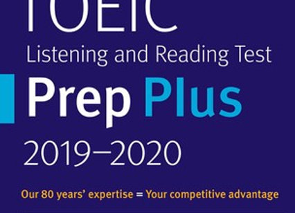TOEIC Listening and Reading Test Prep Plus 2019-2020 - 4 Practice Tests + Proven