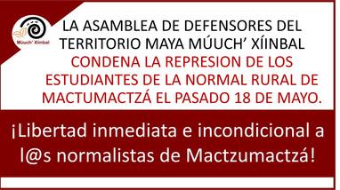 LA ASAMBLEA DE DEFENSORES DEL TERRITORIO MAYA MÚUCH' XÍINBAL CONDENA LA REPRESION DE LOS ESTUDIANTES