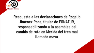 COMUNICADO PÚBLICO DE LA ASAMBLEA DE DEFENSORES DEL TERRITORIO MAYA MÚUCH' XÍINBAL.