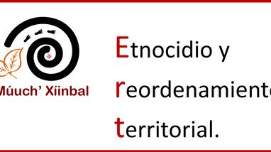 Etnocidio y reordenamiento territorial