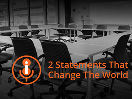 2 Statements That Change Your Business And Shape Your Brand